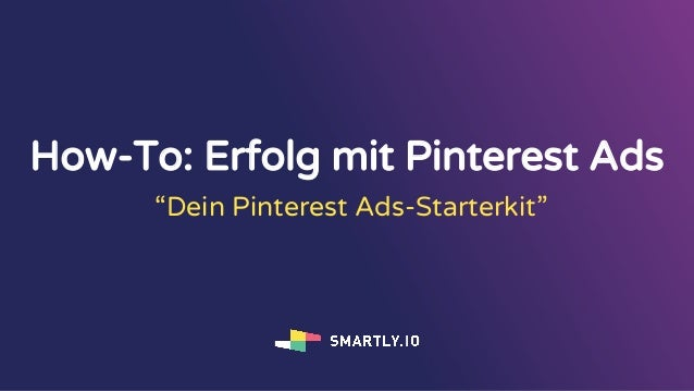 "How-To: Erfolg mit Pinterest Ads ""Dein Pinterest Ads-Starterkit"""