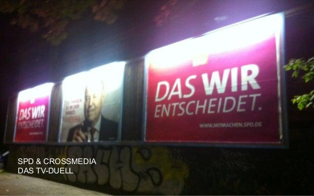 CROSSMEDIA für SPD & CROSSMEDIA DAS TV-DUELL