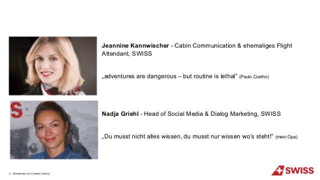 "Jeannine Kannwischer - Cabin Communication & ehemaliges Flight Attendant, SWISS ""adventures are dangerous – but routine is..."