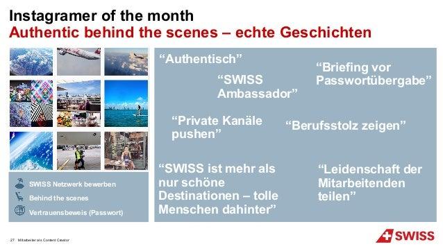 Instagramer of the month Authentic behind the scenes – echte Geschichten SWISS Netzwerk bewerben Behind the scenes Vertrau...