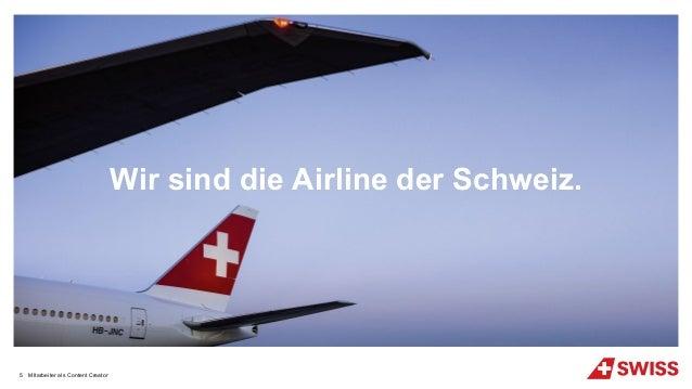 Wir sind die Airline der Schweiz. MItarbeiter als Content Creator5