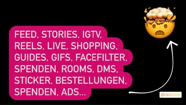 Feed, Stories, Reels, IGTV, Shopping, Guides, Facefilter, Gifs, Messenger, Rooms, Sticker, Live, Spenden, Lieferungen, Ads...