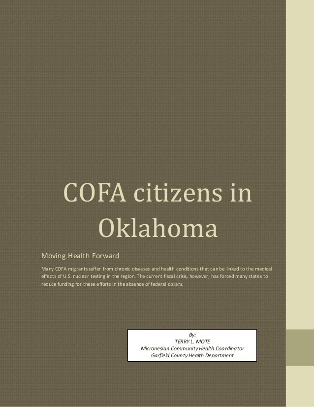 COFA citizens in Oklahoma Moving Health Forward Many COFA migrants suffer from chronic diseases and health conditions that...