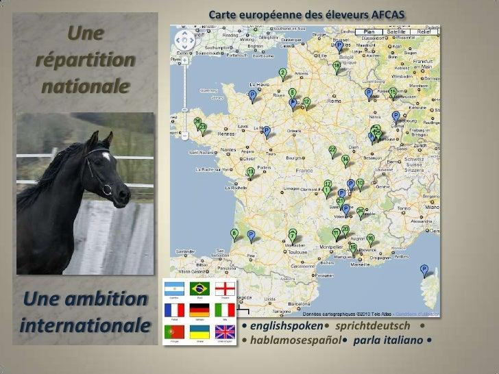 Carte européenne des éleveurs AFCAS<br />Une répartition nationale<br />Une ambition<br />internationale<br />• englishspo...