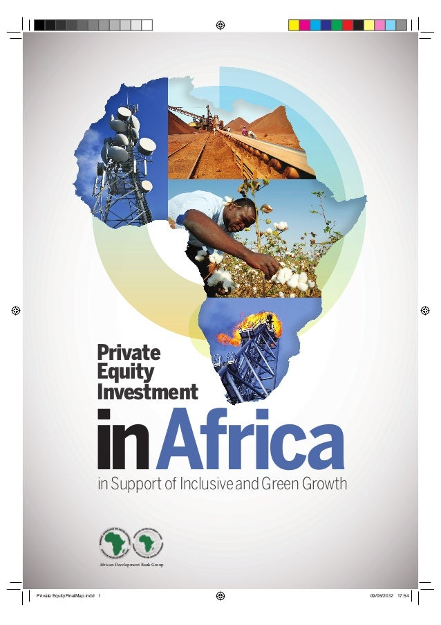 Private Equity Investment inAfrica African Development Bank Group inSupport of Inclusiveand Green Growth