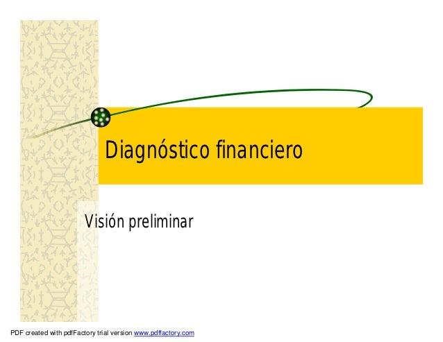 Diagnóstico financiero                        Visión preliminarPDF created with pdfFactory trial version www.pdffactory.com