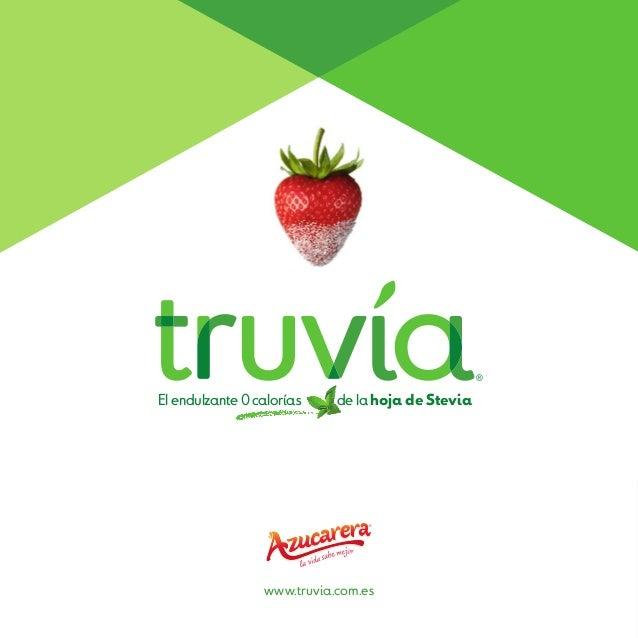 El endulzante 0 calorías de la hoja de Stevia www.truvia.com.es