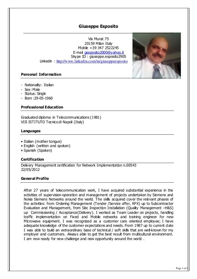 Page 1 of 8 Giuseppe Esposito Via Murat 75 20159 Milan Italy Mobile +39 347 2522245 E-mail gesposito2000@yahoo.it Skype ID...