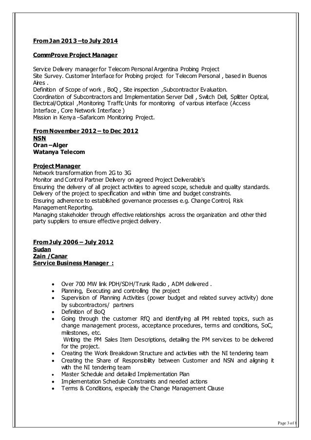 Page 3 of 8 From Jan 2013 –to July 2014 CommProve Project Manager Service Delivery manager for Telecom Personal Argentina ...