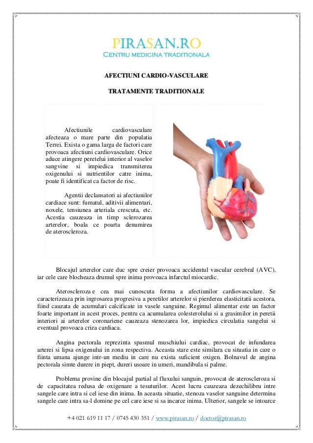 +4 021 619 11 17 / 0745 430 351 / www.pirasan.ro / doctor@pirasan.ro AFECTIUNI CARDIO-VASCULARE TRATAMENTE TRADITIONALE Af...