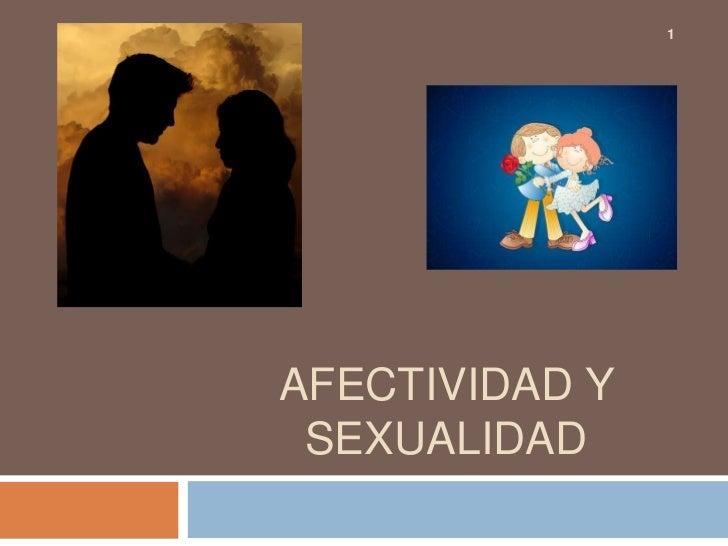 1AFECTIVIDAD Y SEXUALIDAD
