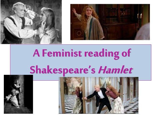 A Feminist reading of Shakespeare's Hamlet