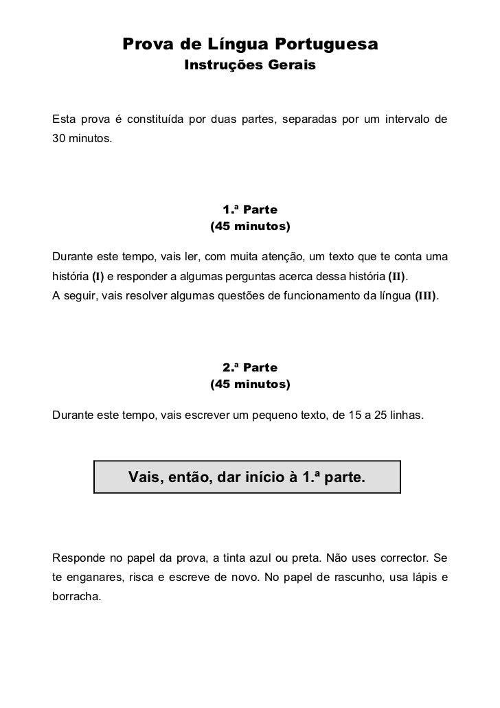 Prova de Língua Portuguesa                          Instruções GeraisEsta prova é constituída por duas partes, separadas p...