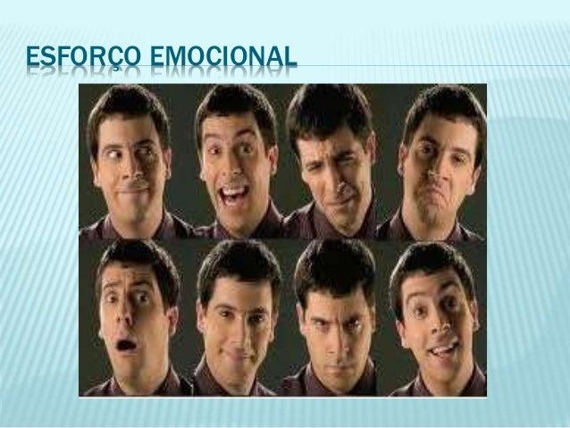 ESFORÇO EMOCIONAL