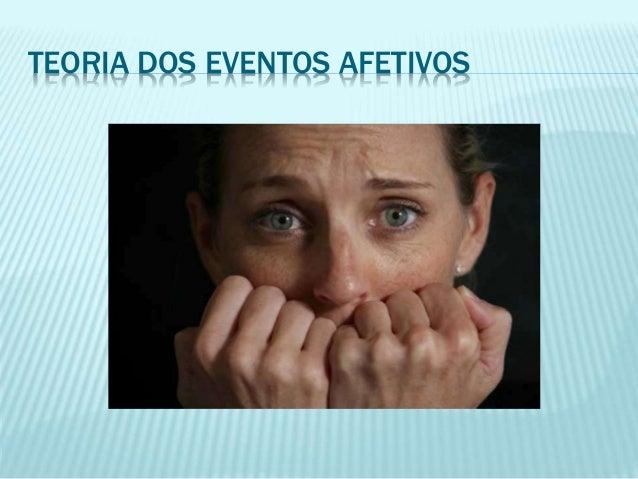 TEORIA DOS EVENTOS AFETIVOS