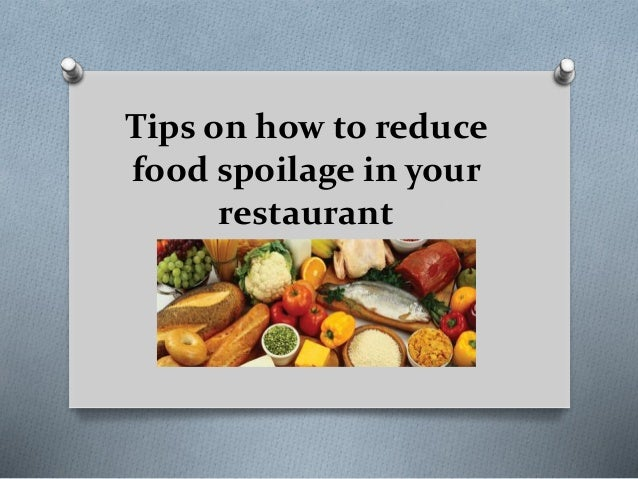 How To Prevent Food Spoilage In Restaurant