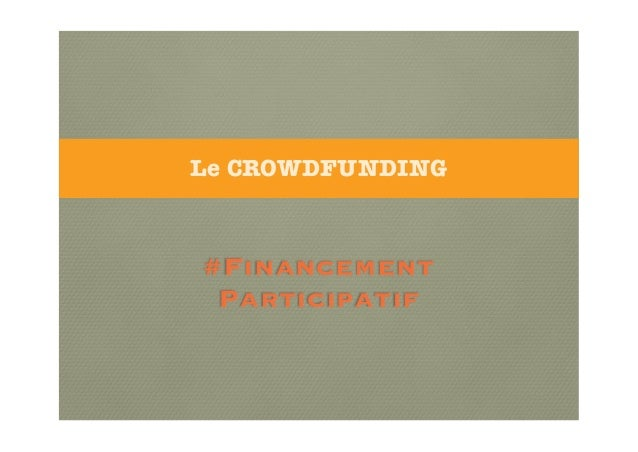 Le CROWDFUNDING  #Financement Participatif