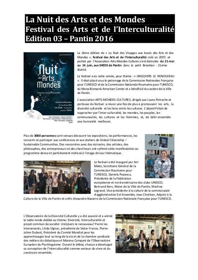 La Nuit des Arts et des Mondes Festival des Arts et de l'Interculturalité Edition 03 – Pantin 2016 La 3ème édition de « La...