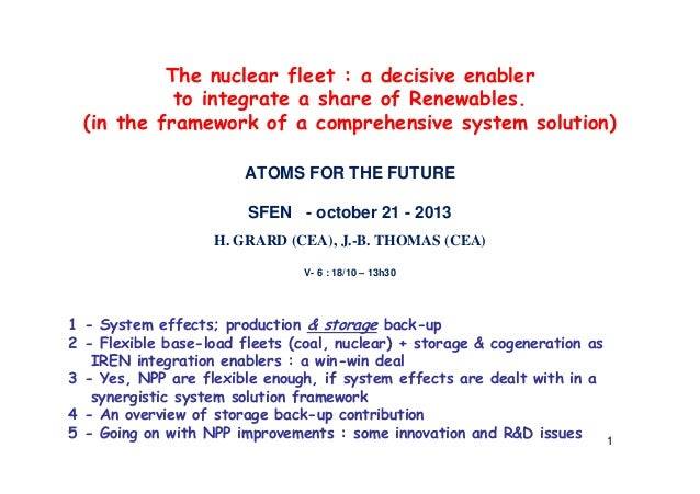 The nuclear fleet : a decisive enabler to integrate a share of Renewables. (in the framework of a comprehensive system sol...