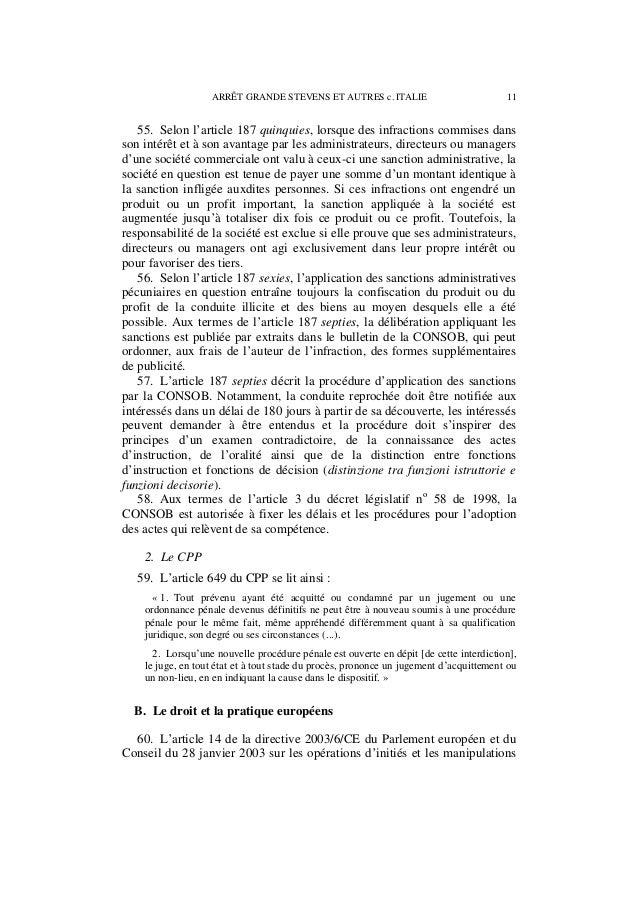 12 ARRÊT GRANDE STEVENS ET AUTRES c. ITALIE de marché (abus de marché – Journal officiel no L 096 du 12/04/2003 p. 0016–00...