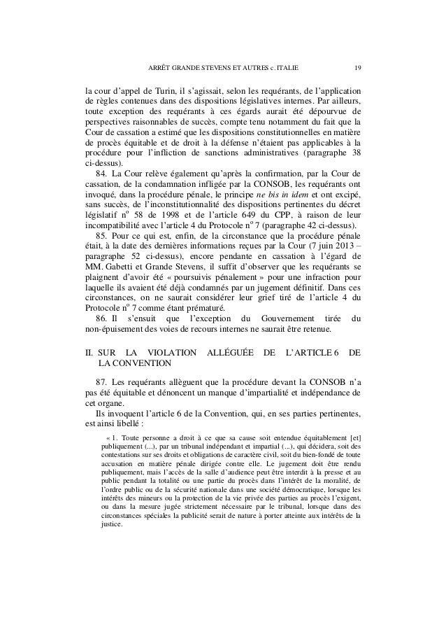 20 ARRÊT GRANDE STEVENS ET AUTRES c. ITALIE 2. Toute personne accusée d'une infraction est présumée innocente jusqu'à ce q...