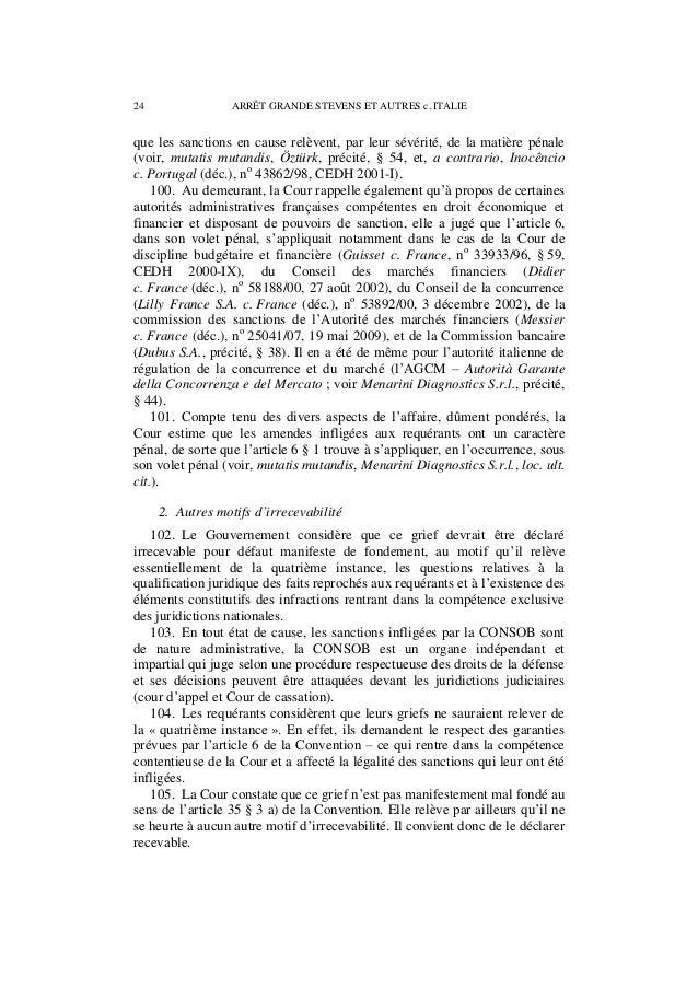 ARRÊT GRANDE STEVENS ET AUTRES c. ITALIE 25 B. Sur le fond 1. Sur la question de savoir si la procédure devant la CONSOB a...