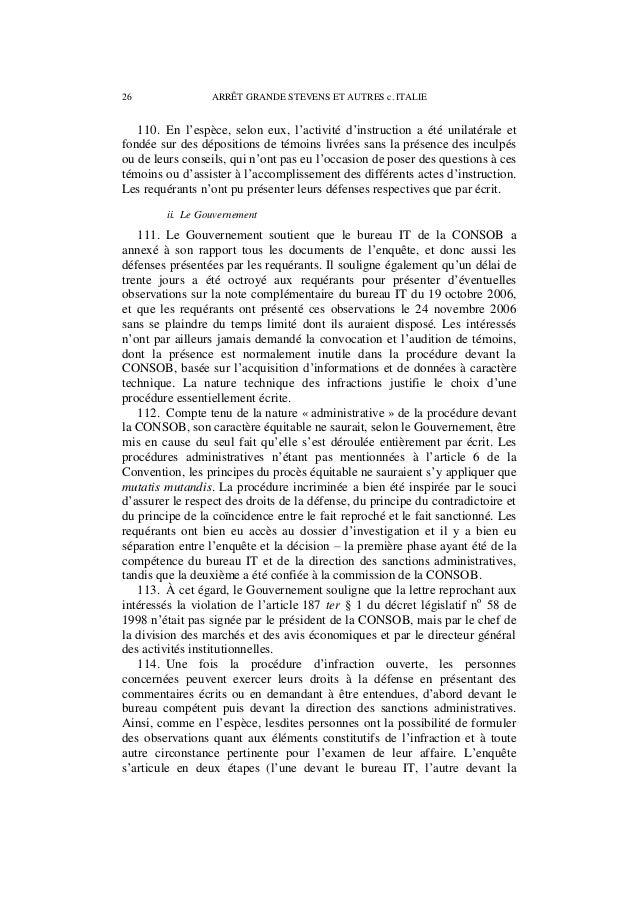 ARRÊT GRANDE STEVENS ET AUTRES c. ITALIE 27 direction), et le rapport du bureau est transmis non seulement à la direction,...