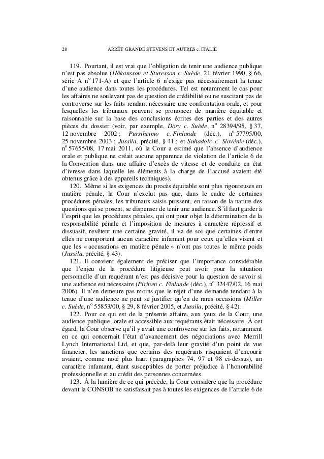 ARRÊT GRANDE STEVENS ET AUTRES c. ITALIE 29 la Convention, notamment en ce qui concerne l'égalité des armes entre l'accusa...