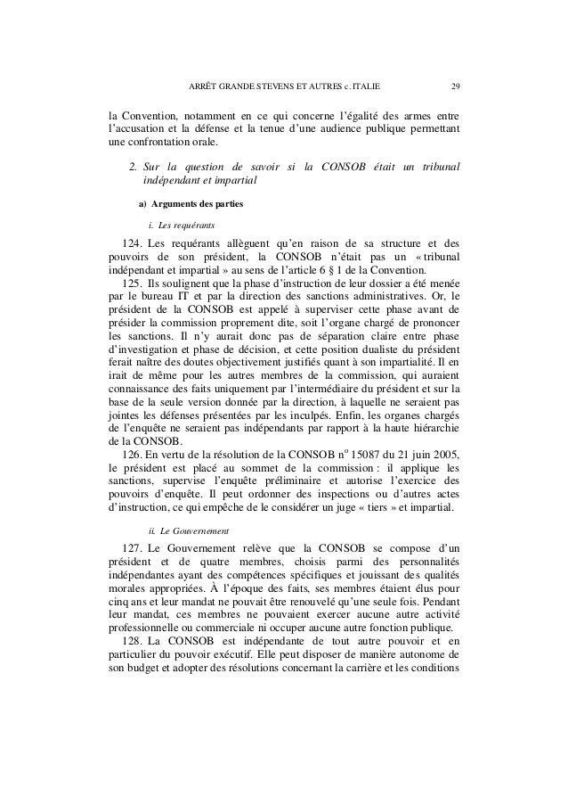 30 ARRÊT GRANDE STEVENS ET AUTRES c. ITALIE d'emploi de son personnel. L'organe de décision (la commission) est séparé des...