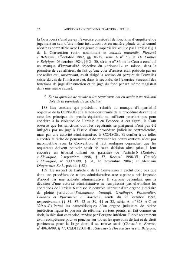 ARRÊT GRANDE STEVENS ET AUTRES c. ITALIE 33 nº 47650/99, § 27, 4 mars 2004 ; et Menarini Diagnostics S.r.l., précité, § 59...