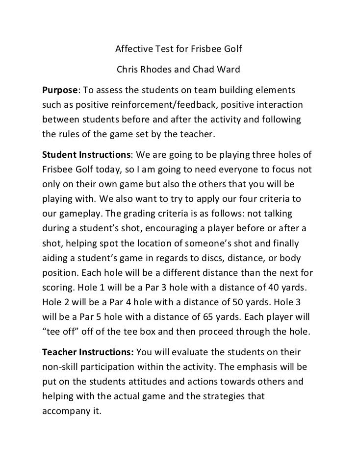 Affective Test for Frisbee Golf                  Chris Rhodes and Chad WardPurpose: To assess the students on team buildin...