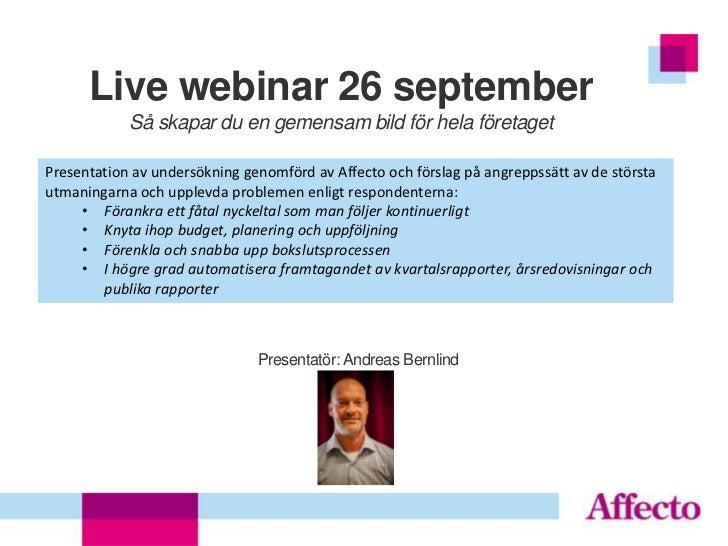 Live webinar 26 september            Så skapar du en gemensam bild för hela företagetPresentation av undersökning genomför...