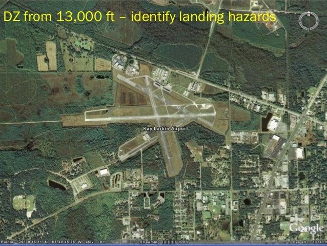 DZ from 13,000 ft – identify landing hazards 28