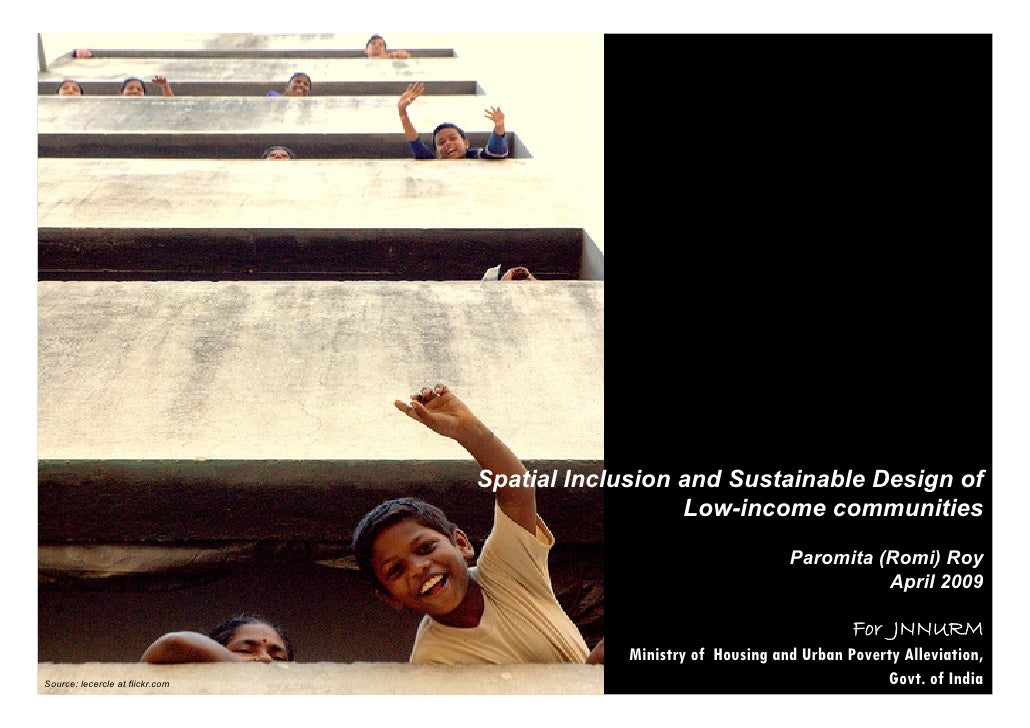 Spatial Inclusion and Sustainable Design of                                                    Low-income communities     ...