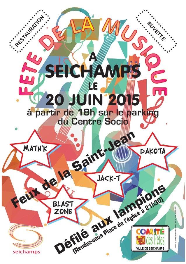 Feux de la Saint-Jean Défilé aux lampions (Rendez-vous Place de l'église à 21h30) A SEICHAMPS LE 20 JUIN 2015 à partir de ...