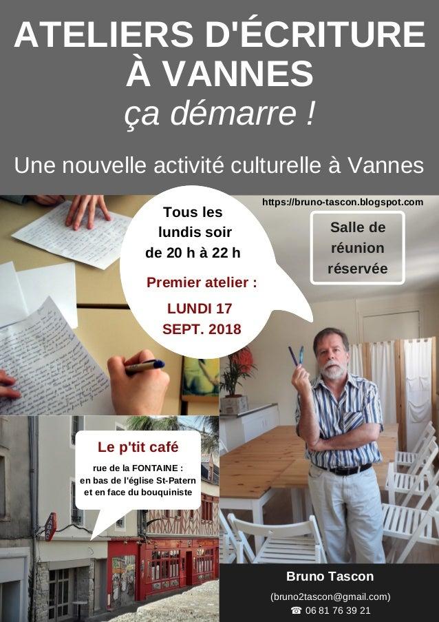 Bruno Tascon (bruno2tascon@gmail.com) ☎ 06 81 76 39 21 Le p'tit café rue de la FONTAINE : en bas de l'église St-Patern et ...