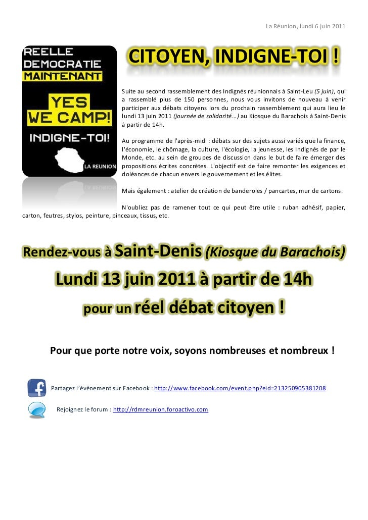 La Réunion, lundi 6 juin 2011                                     CITOYEN, INDIGNE-TOI !                                  ...