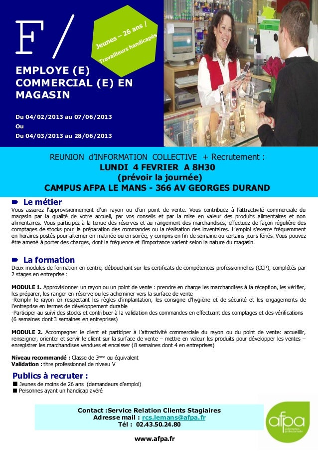 F/ EMPLOYE (E) COMMERCIAL (E) EN MAGASIN Du 04/02/2013 au 07/06/2013 Ou Du 04/03/2013 au 28/06/2013                REUNION...
