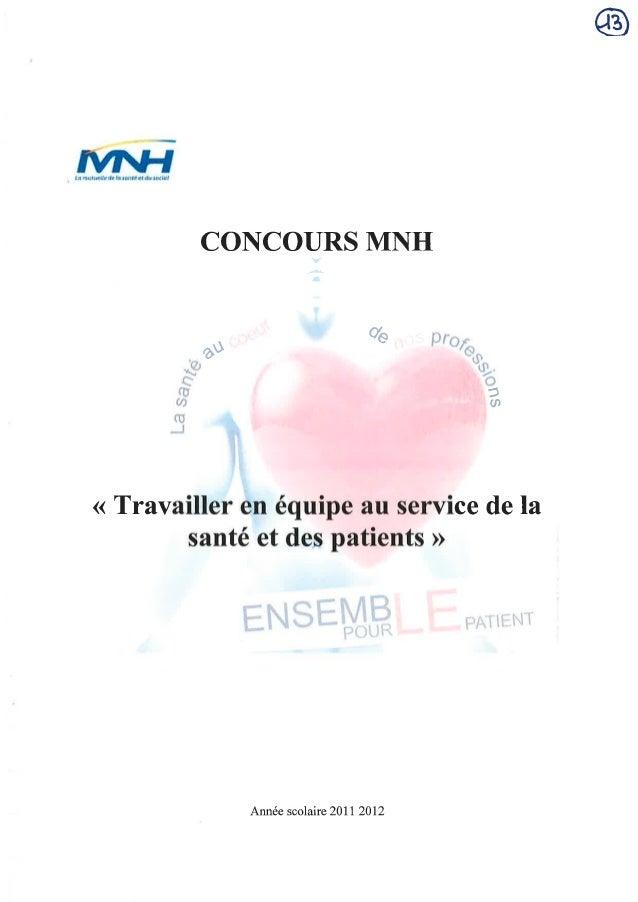 Travailler en équipe au service de la santé des patients - Concours MNH/IFSI 2012 - 5ème prix