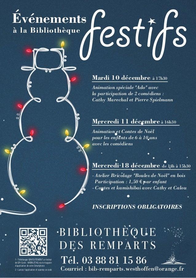 """festifs  Événements à la Bibliothèque  Mardi 10 décembre  à 17h30  Animation spéciale """"Ado"""" avec la participation de 2 com..."""