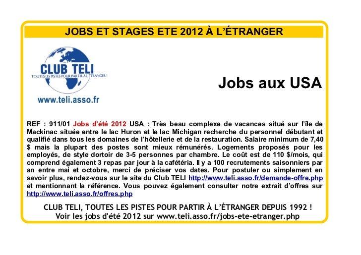 JOBS ET STAGES ETE 2012 À L'ÉTRANGER                                                            Jobs aux USAREF : 911/01 J...
