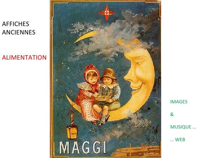 AFFICHES ANCIENNES ALIMENTATION IMAGES & MUSIQUE … …  WEB