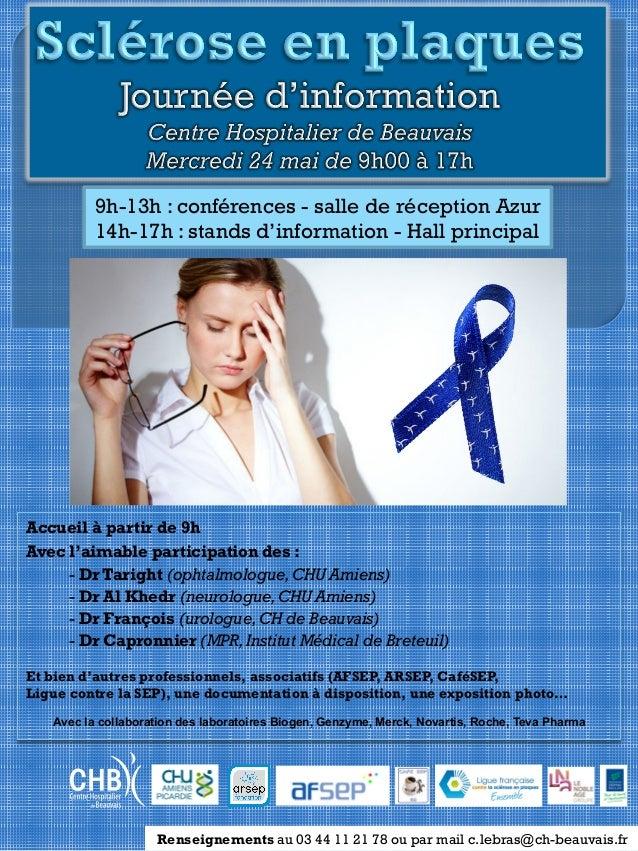 Renseignements au 03 44 11 21 78 ou par mail c.lebras@ch-beauvais.fr Accueil à partir de 9h Avec l'aimable participation d...