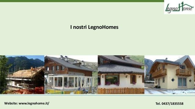 Affidati a legnohome per le migliori soluzioni per case in for Le migliori case costruite