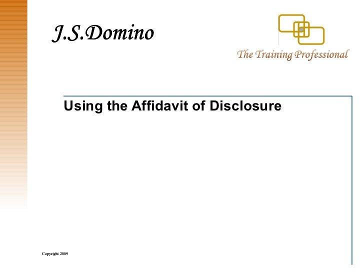 Using the Affidavit of Disclosure