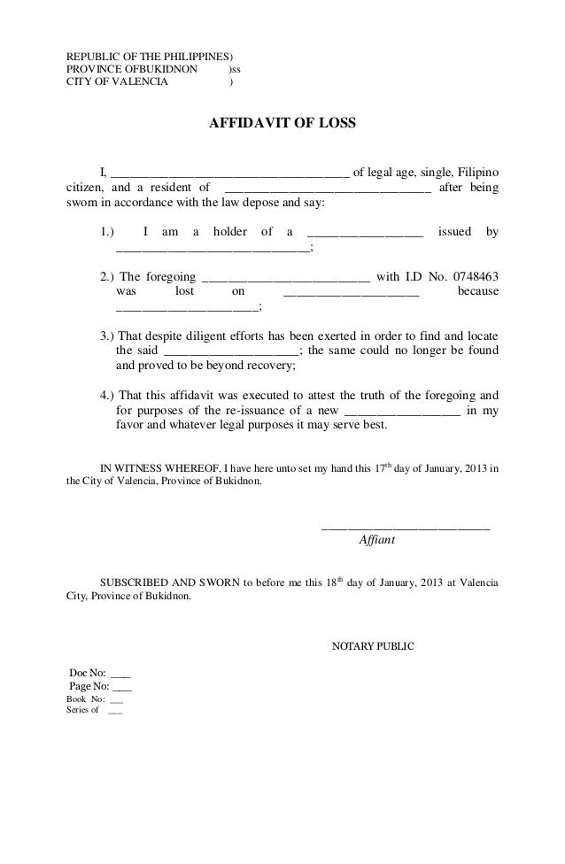 REPUBLIC OF THE PHILIPPINES) PROVINCE OFBUKIDNON )ss CITY OF VALENCIA )  AFFIDAVIT OF LOSS Great Ideas