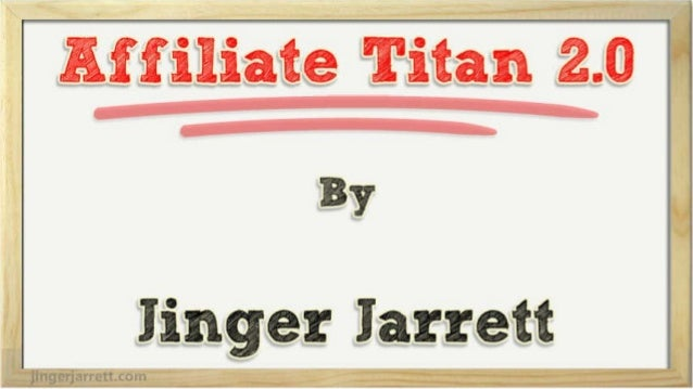 Affiliate Titan 2.0 - The Facts