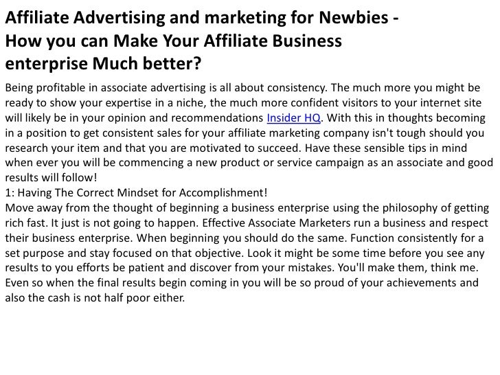 Affiliate Advertising and marketing for Newbies - How you can Make Your Affiliate Business enterprise Much better? Being p...