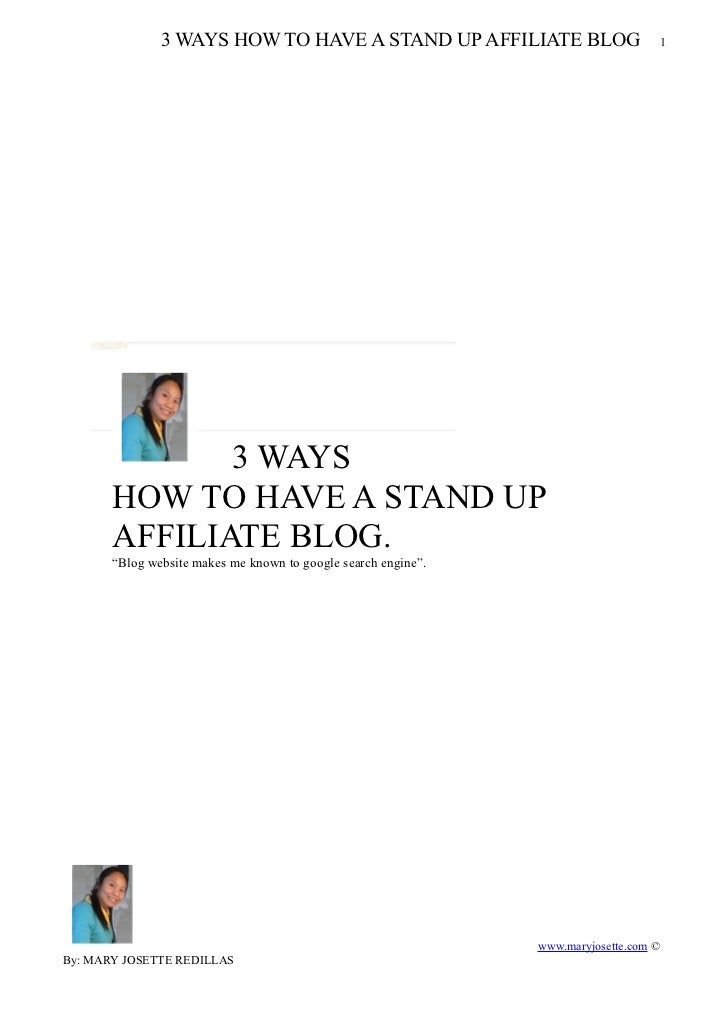 3 WAYS HOW TO HAVE A STAND UP AFFILIATE BLOG                         1              3 WAYS       HOW TO HAVE A STAND UP   ...
