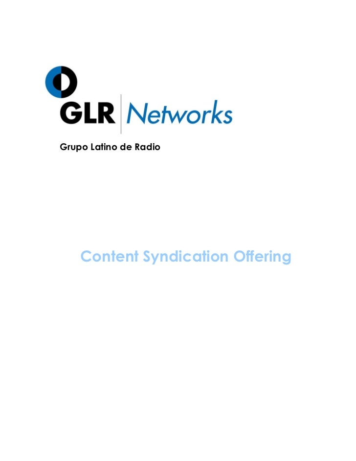 Grupo Latino de Radio    Content Syndication Offering